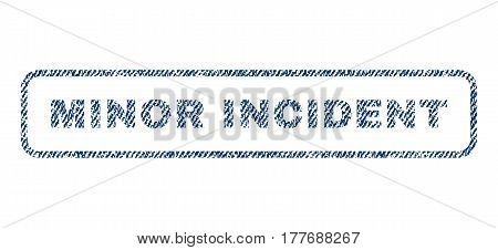Minor Incident text textile seal stamp watermark. Blue jeans fabric vectorized texture. Vector caption inside rounded rectangular banner. Rubber emblem with fiber textile structure.