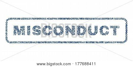 Misconduct text textile seal stamp watermark. Blue jeans fabric vectorized texture. Vector caption inside rounded rectangular banner. Rubber sticker with fiber textile structure.