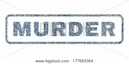 Murder text textile seal stamp watermark. Blue jeans fabric vectorized texture. Vector tag inside rounded rectangular shape. Rubber emblem with fiber textile structure.