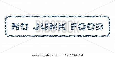 No Junk Food text textile seal stamp watermark. Blue jeans fabric vectorized texture. Vector caption inside rounded rectangular shape. Rubber emblem with fiber textile structure.
