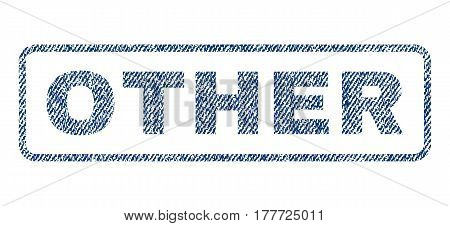 Other text textile seal stamp watermark. Blue jeans fabric vectorized texture. Vector tag inside rounded rectangular shape. Rubber emblem with fiber textile structure.