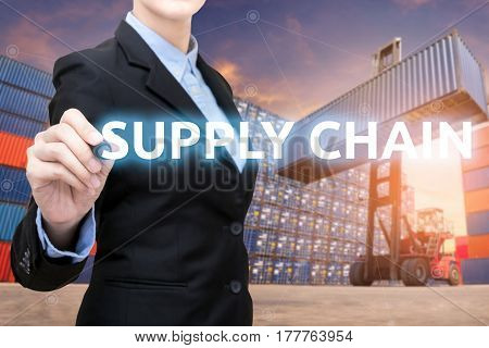 Smart Business Woman Is Writing Supply Chain Word With Forklift Lifting Cargo Container And Cargo Co