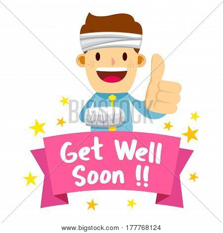 Vector stock of a businessman wrapped in bandage saying get well soon
