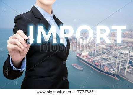 Smart Business Woman Is Writing Import Concept With Shipping Boat At Shipping Yard In Background For