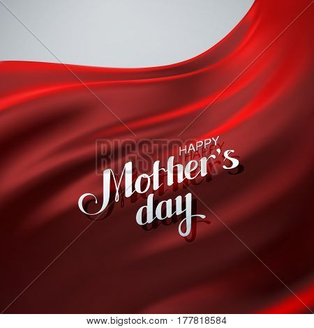 Happy Mothers Day. Vector Illustration Of Festive Happy Mothers Day Lettering Label On Red Textile Silky Background. Holiday Decoration