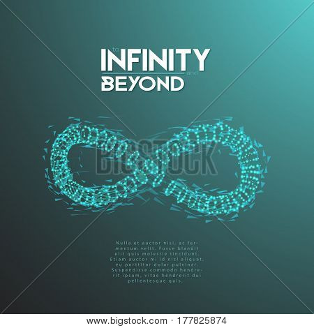 Illustration of Vector Infinity Symbol. To Infinity and Beyond Wireframe Mesh Futuristic Background. Limitless Eternity Icon Made from Polygons, Flares and Particles