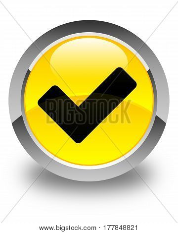 Validate Icon Glossy Yellow Round Button