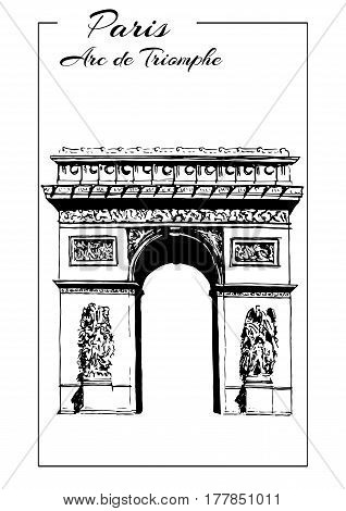 Arc de Triomphe, Paris France. Triumphal arch. Champs-Elysees, Place Charles de Gaulle. Hand drawing sketch vector illustration. Touristic place. Can be used at advertising, postcards, prints, textile