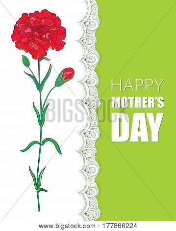 Vector card for Mother day with red Carnation flower and decorative lace in white and green. Background with ornate carnation for greeting spring design in contour style.