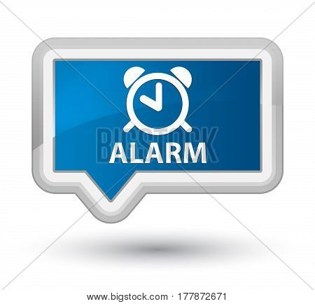 Alarm Prime Blue Banner Button