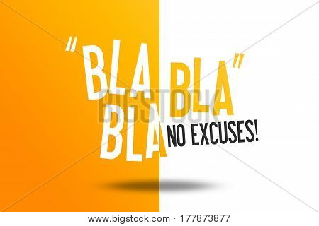 BLA BLA BLA - No excuses - Workout motivation Quote Advertise