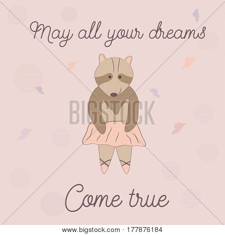 Lovely Postcard with cute racoon. May all your dreams come true