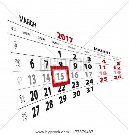 15 March Highlighted On Calendar 2017. Week Starts From Monday.
