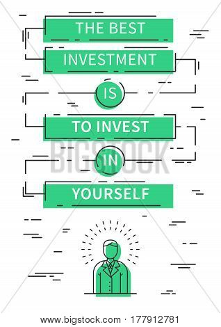 The best investment is to invest in yourself. Motivation quote. Positive affirmation. Creative vector typography concept design illustration with light blue background.
