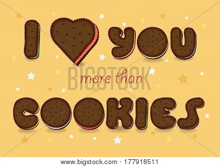 Romantic card with text - I love you more than Cookies. Chocolate artistic font. Yellow background with stars and hearts. Vector illustration