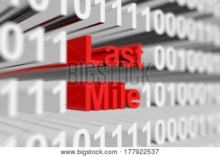 Last Mile as a binary code with blurred background 3D illustration
