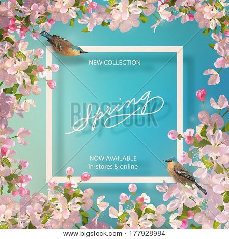 Spring advertising banner of New Collection. Flyer template with lettering and a frame. Vector background with a bird, apple blossoming branch and text