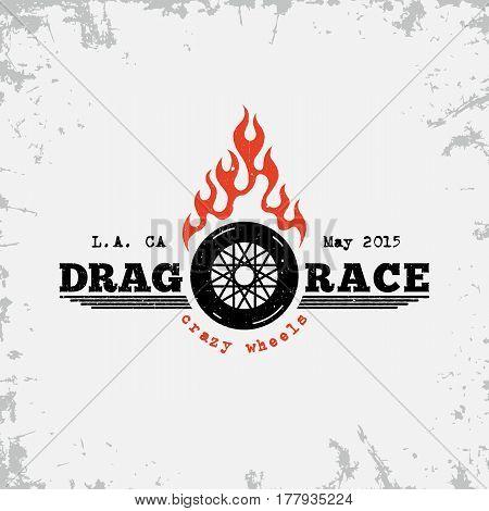 Vintage label with wheel and flame on grunge background for t-shirt print poster emblem. Vector illustration.