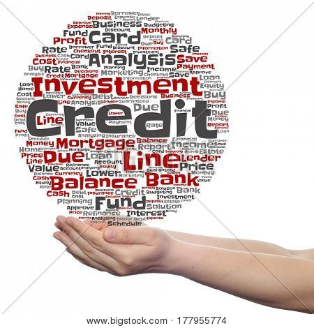 Concept or conceptual credit card line investment balance circle word cloud in hands isolated on background