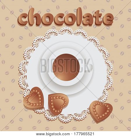 Hot chocolate with chocolate hearts. Composition on the napkin with lace and fabric with a pattern of coffee beans. Vector image.