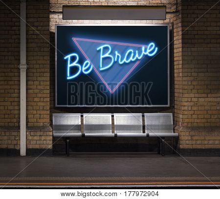 Be Brave Inspiration Positive Word