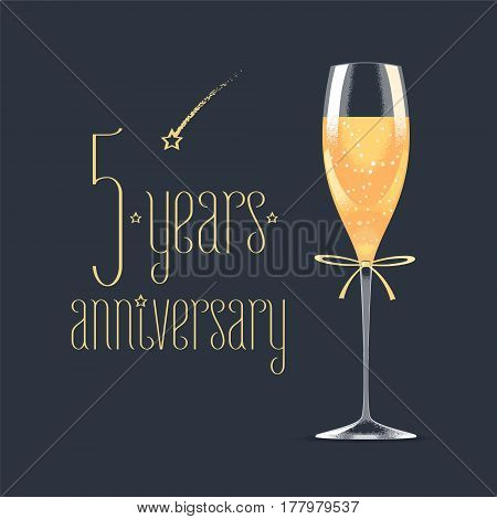 5 years anniversary vector icon logo. Graphic design element with golden lettering and glass of champagne for 5th anniversary greeting card or banner