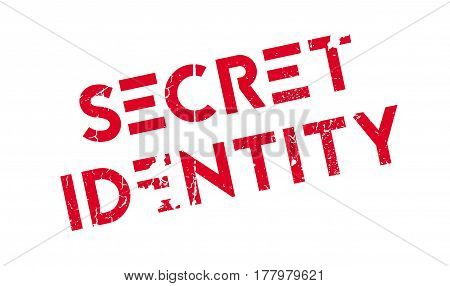 Secret Identity rubber stamp. Grunge design with dust scratches. Effects can be easily removed for a clean, crisp look. Color is easily changed.