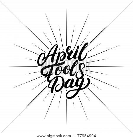 April Fools Day hand written lettering for greeting card, posters, prints. Isolated on yellow background. Vector illustration.
