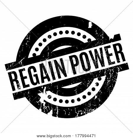 Regain Power rubber stamp. Grunge design with dust scratches. Effects can be easily removed for a clean, crisp look. Color is easily changed.