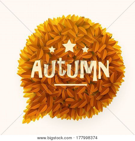 Orange or yellow leaves circle speech bubble isolated on white background. Floral decoration element. Autumn or fall concept. Vector illustration