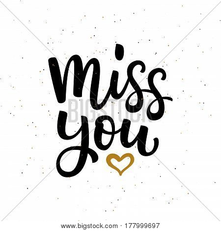 Hand Drawn Vector  Lettering Miss You And Gold Heart