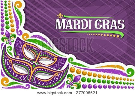 Vector Greeting Card For Mardi Gras With Copy Space, Layout With Illustration Of Carnival Masks, Tra