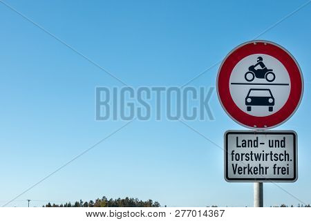 Traffic Sign Which Allows Agricultural And Forestry Vehicles To Drive Through