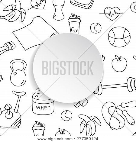 Fitness Banner With Hand Drawn Gym Pattern And 3d Paper Plate. Doodle Icons For Healthy Workout And