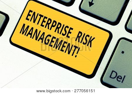 Writing Note Showing Enterprise Risk Management. Business Photo Showcasing Analysisage Risks And Sei