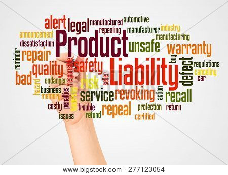 Product Liability Word Cloud And Hand With Marker Concept