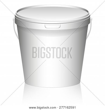 White Plastic Set Bucket With White Lid. Product Packaging For Food, Foodstuff Or Paints, Primers, P
