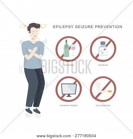 Epilepsy Seizure Pervention. Illustration Of Man Having Seizure And Set Of Icons How To Avoid Epilep