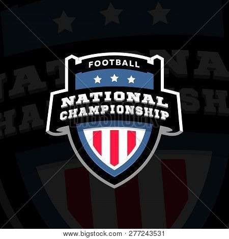 Football Nationl Championship Emblem Logo On A Dark Background. Vector Illustration.