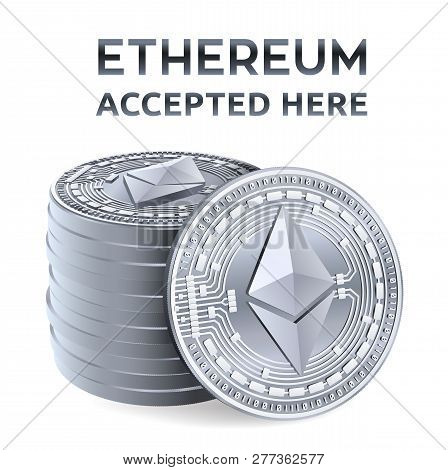 Ethereum. Accepted Sign Emblem. Crypto Currency. Stack Of Silver Coins With Ethereum Symbol Isolated