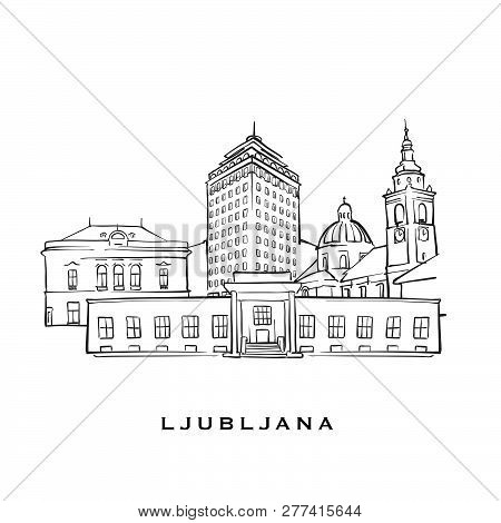 Ljubljana Slovenia Famous Architecture. Outlined Vector Sketch Separated On White Background. Archit