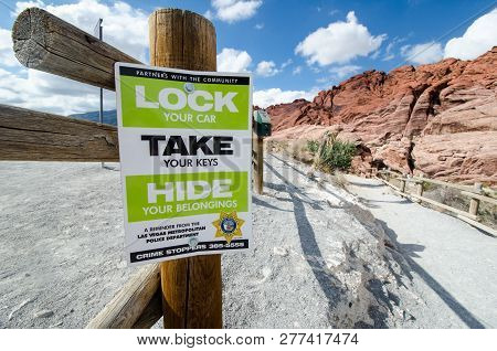 August 3 2018 - Las Vegas, Nevada: A Sign Posted By The Las Vegas Police Department Reminds Visitors