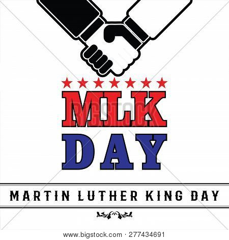 Mlk Day Poster. Shake Hand Black And White Vector Ilustration. Martin Luther King Jr. Day. Red Star.
