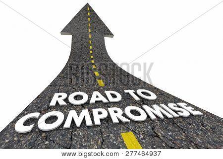 Road to Compromise Negotiation Settlement Words Arrow 3d Illustration