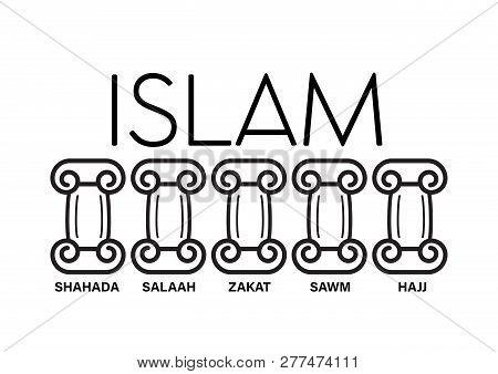 5 Pillars Of Islam. Kids Educational Illustration Vector Under Pillar Words Hajj, Faith, Prayer, Pil