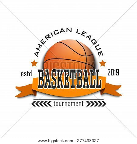 Basketball Logo Design Template. Streetball Emblem Pattern In Vintage Style. Print On T-shirt. Sport