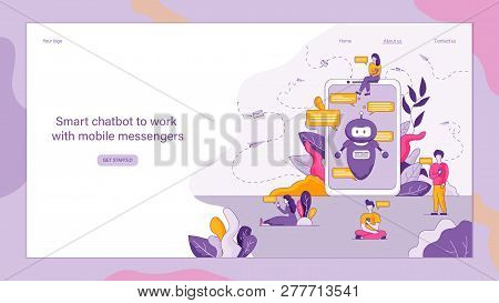 Flat Smart Chatbot To Work With Mobile Messengers. Vector Illustration Mobile Phone Screen With Open