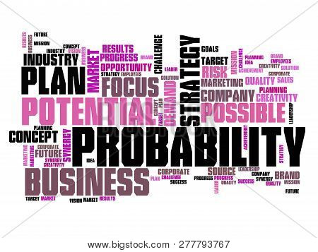 Probability In Business - Decision Making Strategy Word Cloud Sign.