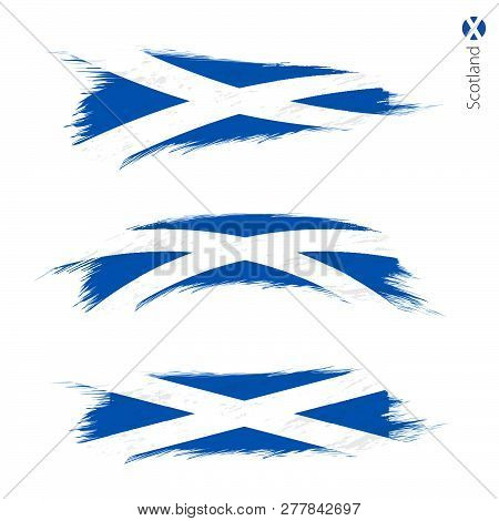 Set Of 3 Grunge Textured Flag Of Scotland, Three Versions Of National Country Flag In Brush Strokes