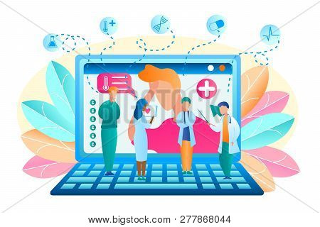 Flat Vector Group Doctor Discuss Patient Treatment. Illustration Man Turned For Help To Doctor Onlin